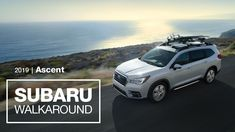 Introducing the 2019 Subaru Ascent SUV | New Model Walkaround - YouTube