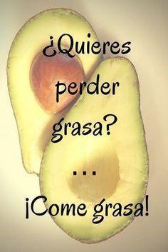 ¿Quieres perder grasa? ¡Come grasa! #grasasaludable #alimentacionsaludable