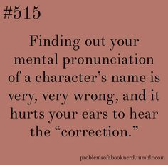 or a faction.. The pronunciation of Erudite in the divergent movie killed me. | it killed me too and we had different ways of pronouncing it. I like mine: air-oo-di-tee...