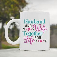 Husband and wife together for life Love Couple Marriage Cute Funny 11oz Ceramic Coffee Mug Cup >>> Check out this great product. (This is an affiliate link and I receive a commission for the sales)