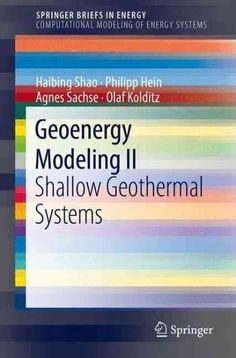 Geoenergy Modeling 2: Shallow Geothermal Systems