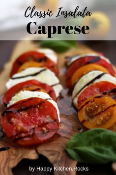 Classic Insalata Caprese (Tomato Mozzarella Salad) is the perfect quick appetizer or salad packed with summer flavors! Light, refreshing and so easy to make! A great way to enjoy in-season tomatoes at the fullest. Vegetarian Main Course, Vegetarian Comfort Food, Vegetarian Recipes Dinner, Vegan Dinners, Lunch Recipes, Weeknight Dinners, Vegan Recipes, Tomato Mozzarella Salad, Happy Kitchen