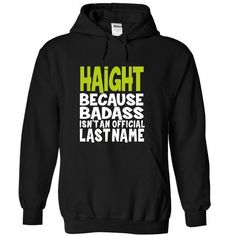 (BadAss) HAIGHT #name #tshirts #HAIGHT #gift #ideas #Popular #Everything #Videos #Shop #Animals #pets #Architecture #Art #Cars #motorcycles #Celebrities #DIY #crafts #Design #Education #Entertainment #Food #drink #Gardening #Geek #Hair #beauty #Health #fitness #History #Holidays #events #Home decor #Humor #Illustrations #posters #Kids #parenting #Men #Outdoors #Photography #Products #Quotes #Science #nature #Sports #Tattoos #Technology #Travel #Weddings #Women