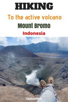 Hike to the active volcano Mount Bromo Visit Indonesia Travel Around The World, Around The Worlds, Active Volcano, Cultural Experience, Best Hikes, Day Hike, Hiking Trails, Travel Photos, Traveling By Yourself