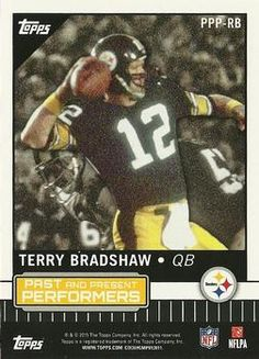 872d85547 2015 Topps - Past and Present Performers  PPP-RB Ben Roethlisberger   Terry  Bradshaw