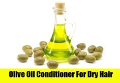 Olive Oil Conditioner For Dry Hair