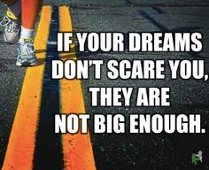 dream big or go home