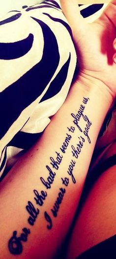 Meaningful Arm Tattoo Quotes, for all the bad that seems to plague us i swear to you there's good Tatto Design, Forearm Tattoo Design, Forearm Tattoos, Tattoo Designs Men, Body Art Tattoos, Small Tattoos, Faith Tattoos, Bible Verse Tattoos, Quote Tattoos Girls