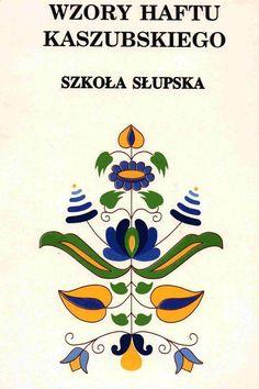 Haft kaszubski - szkoła słupska. Kashubian embroidery (Poland)