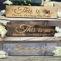 This is us Engraved Pinewood Sign What a fabulous rustic addition to any home or wedding entrance! This rustic sign makes an amazing gift or farmhouse decor item.The options are endless for this functi Wood Burning Crafts, Wood Burning Art, Wood Burning Projects, Diy Wood Signs, Rustic Wood Signs, Rustic Decor, Glitter Mason Jars, Nest Design, Home Goods Decor