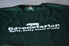 Baconotarian funny bacon lover meat candy t shirt size Large or choice of S,M,L,XL,2XL,3XL. $16.99, via Etsy.