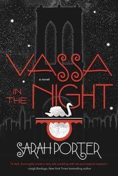 Vassa in the Night de Sarah Porter (VO)