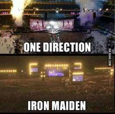 One direction vs Iron maiden - why am I not surprised!!