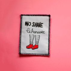 No Shave Whenever Patch. Feminist Patch. van TheSharpBox op Etsy