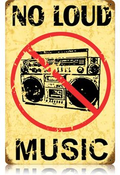 No Loud Music 12 x 18 Vintage Metal Sign | Man Cave Kingdom