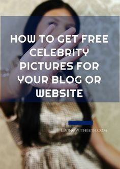 Are you looking for photos of famous people you can use for free on your blog? Here's where to find them.
