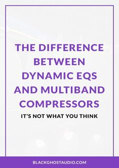 Learn how dynamic EQs and multiband compressors work, and how they're different from one another. Feed Forward, Audio Engineer, Sounds Good, What You Think, Latest Music, Get The Job, Different, Music Production, Thinking Of You