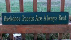 Primitive Wood Signs | Primitive Wood Sign Backdoor Guests Are by BedlamCountryCrafts