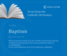 BAPTISM The sacrament in which, by water and the word of God, a person is cleansed of all sin and reborn and sanctified in Christ to everlasting life. Catholic Answers, Catholic News, Act Of God, Word Of God, Catholic Dictionary, Canon Law, Bible Study Tools, Everlasting Life, Praise God