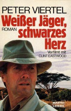"""Ein kaum verhüllter Schlüssel-Roman über die Dreharbeiten zur """"African Queen"""": Weißer Jäger, schwarzes Herz von Peter Viertel, einem der Drehbuchautoren vor Ort."""