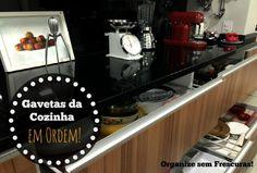 Organize sem Frescuras | Rafaela Oliveira » Arquivos » Organização das gavetas da cozinha