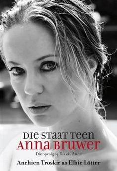 Rantings of a Bibliophile: Die Staat Teen Anna Bruwer - Anchien Troskie writi. Books To Read, My Books, Story Books, Afrikaans, Bibliophile, Book Publishing, Book Worms, Literature, Fiction