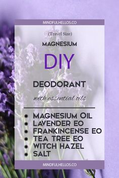 #DIY Deodorant with Magnesium - travel size on Mindful Hellos. #health Diy Deodorant, Deodorant Recipes, Natural Deodorant, Homemade Skin Care, Homemade Beauty, Tea Tree Oil Uses, Magnesium Oil, Diy Lotion, Oil Benefits