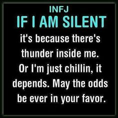 So true in tense moments I become ever-so quiet until I've decided what approach to take.