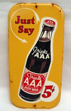 "Triple AAA Root Beer Antique Door Push (Old Vintage Soda Pop Beverage Advertising Metal Sign, ""Just Say"")"