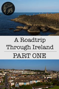 This is Part One of the account of my road trip around Ireland. It was a long drive. Part Two can be found here.        When I was a young lass, strongly and wrongly influenced by Disney,