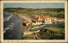 La Jolla Beach and Tennis Club, the early, early days!