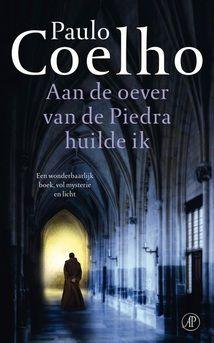 Paulo Coelho - Aan de oever van de Piedra huilde ik (Brazilië)