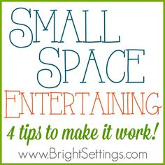 Small Space Entertaining Tips