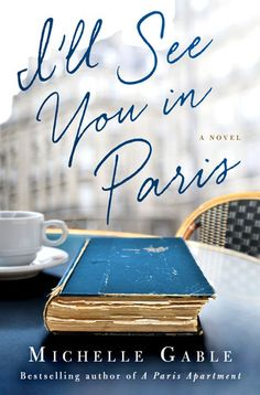 I'll See You In Paris by Michelle Gable was a disappointment!  See what I thought about this novel!  http://bibliophileandavidreader.blogspot.com/2016/03/ill-see-you-in-paris.html