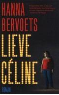 Lieve Céline - Hanna Bervoets | Boekendeler