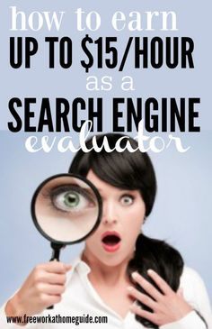 Are you interested in earning up to $15/hr as a Search Engine Evaluator? You can help improve search results for a few of the word's largest search engine companies. This is one of the most flexible work at home opportunities.