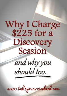 Are you giving away free consultations or discovery sessions? If you are, you could be sending the wrong message. Here's why you should consider charging what you're worth.