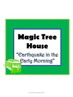 """Novel Study for """"Earthquake in the Early Morning"""" from the Magic Tree House Series. Includes comprehension questions and word work for each chapter of the book!"""