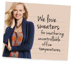 This is for me--I freeze at work!!!  Cabi Fall 2015 Collection