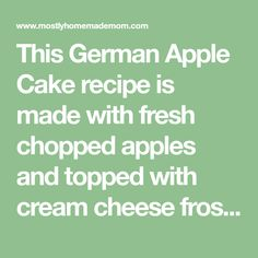 This German Apple Cake recipe is made with fresh chopped apples and topped with cream cheese frosting – a total crowd favorite dessert recipe you just have to try!