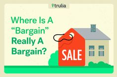 The B-word – bargain – gets thrown around a lot in the real estate world. Buyers are looking for one, and sellers often use the term to market their home. But talk is cheap, so we've combed through all the homes for sale on Trulia in the 100 largest housing markets to find out where… Continue reading →