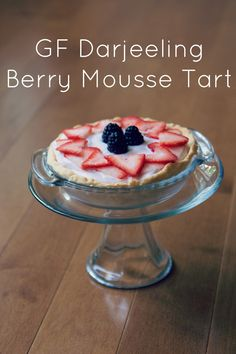Lexalex Recipes : GF Darjeeling Berry Mousse Tart