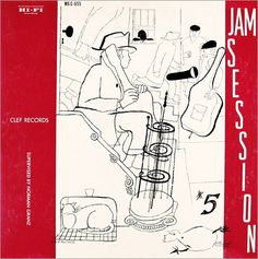 "Various Artists: Jam Session, vol. 5   Label: Clef 655   12"" LP 1955  Design: David Stone Martin"