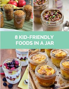 Delicious recipes that are fun for kids to eat in a jar!