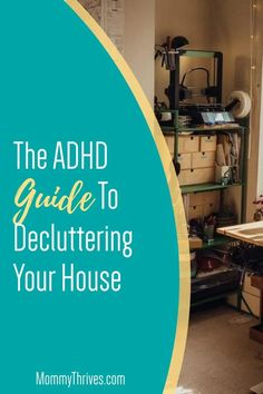 ADHD Management Tips And Decluttering Your Home - Controlling Clutter in the Home with ADHD - Decluttering Your Home With ADHD