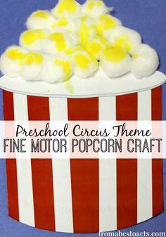 C is for Circus - Fine Motor Preschool Popcorn Craft
