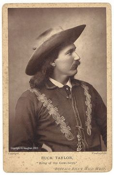 """Buck Taylor """"King of the Cow-boys"""""""