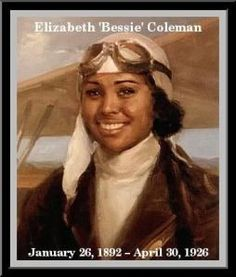 """Elizabeth """"Bessie"""" Coleman (January 1892 – April was an American civil aviator. She was the first female pilot of African American descent and the first person of African American descent to hold an international pilot license. Black History Facts, Black History Month, Black Month, Bessie Coleman, Kings & Queens, Female Pilot, My Black Is Beautiful, Beautiful People, We Are The World"""