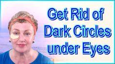 How to Get Rid of Dark Circles under Eyes Video - Natural Face Masks at ...