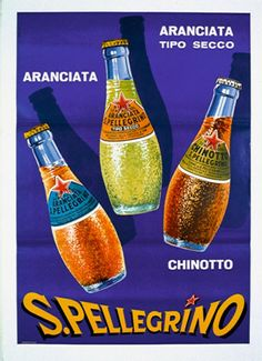 History - Sanpellegrino Aranciata # Food and Drink poster vintage italian Vintage Italian Posters, Poster Vintage, Art Deco Posters, Cool Posters, Retro Advertising, Vintage Advertisements, Vintage Labels, Vintage Ads, Vintage Graphic